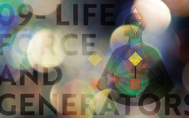 09 Life Force and Generators