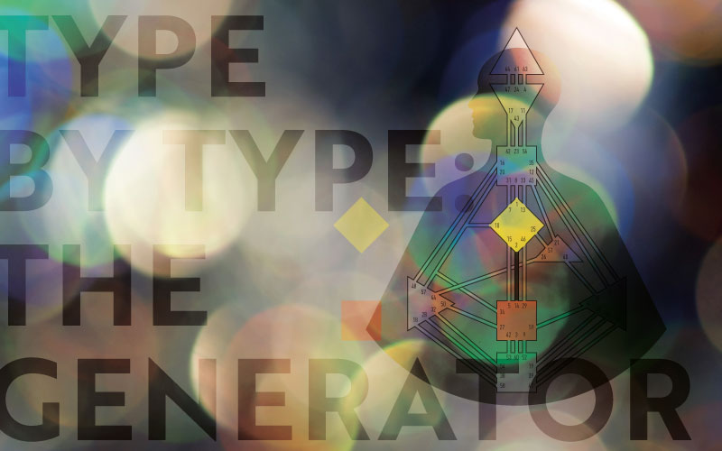 Type by Type: The Generator